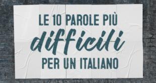 Le-10-parole-piu-difficili-per-un-italiano-abaenglish