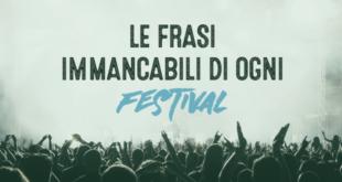 Le-frasi-immancabili-di-ogni-festival