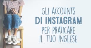 Gli-accounts-di-Instagram-per-praticare-il-tuo-inglese-abaenglish