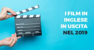 I-film-in-inglese-in-uscita-nel-2019-abaenglish
