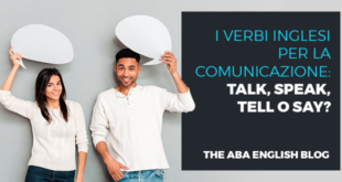 I-verbi-inglesi-per-la-comunicazione-talk,-speak,-tell-o-say-abaenglish