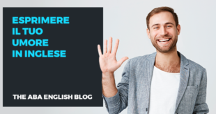 Esprimere-il-tuo-umore-in-inglese-abaenglish