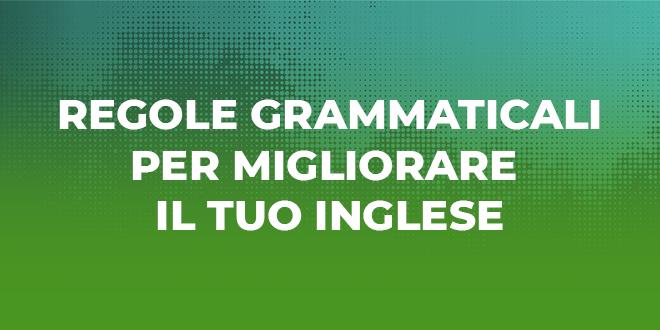 regole-grammaticali-in-inglese
