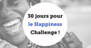 30 jours pour le Happiness Challenge !