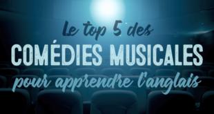 Le-top-5-des-comédies-musicales-pour-apprendre-l'anglais