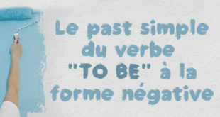 "Le-past-simple-du-verbe-""to-be""-à-la-forme-négative"