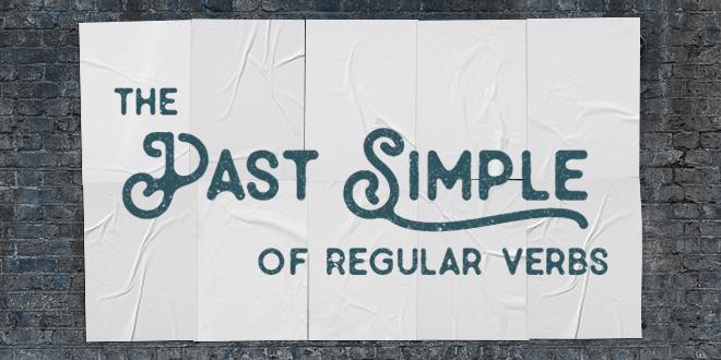 Le Passe Simple Des Verbes Reguliers En Anglais