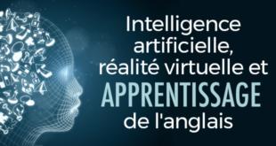 Intelligence artificielle, réalité-virtuelle-et-apprentissage-de-l'anglais