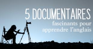 5-documentaires-fascinants-pour-apprendre-l'anglais