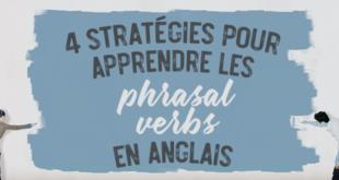 4-stratégies-pour-apprendre-les-phrasal-verbs-en-anglais