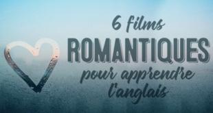 6-films-romantiques-pour-apprendre-langlais (1)