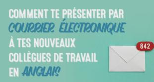 Comment-te-présenter-par-courrier-électronique-à-tes-nouveaux-collègues-de-travail-en-anglais