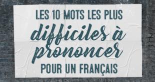 Les-10-mots-les-plus-difficiles-à-prononcer-pour-un-français-abaenglish