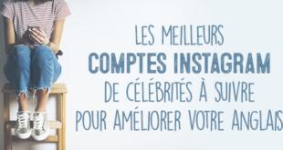 Les-meilleurs-comptes-instagram-de-célébrités-à-suivre-pour-améliorer-votre-anglais-abaenglish