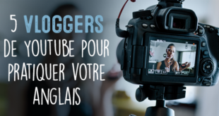 5-Vloggers-de-Youtube-pour-pratiquer-votre-anglais-abaenglish