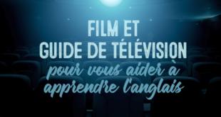 Film-et-guide-de-télévision-pour-vous-aider-à-apprendre-l'anglais-abaenglish