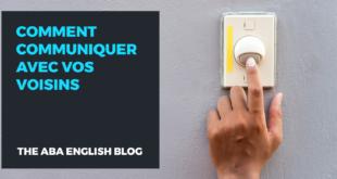 Comment-communiquer-avec-vos-voisins-abaenglish