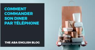 Comment-commander-son-diner-par-téléphone-abaenglish