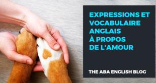 Expressions-et-vocabulaire-anglais-à-propos-de-l'amour-abaenglish