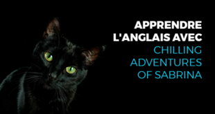 Apprendre-l'anglais-avec-Chilling-adventures-of-Sabrina-abaenglish