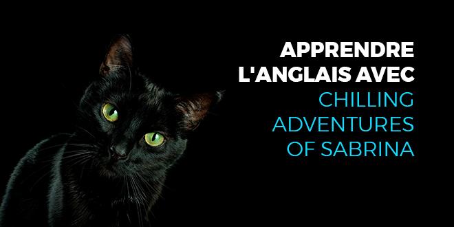 Apprendre-l'anglais-avec-Chilling-adventures-of-Sabrina-abaenglish