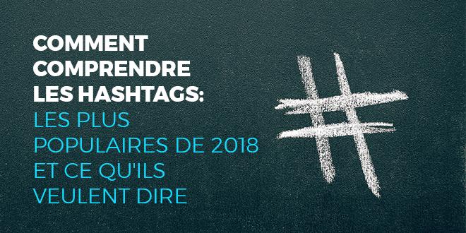 Comment-comprendre-les-hashtags-les-plus-populaires-de-2018-et-ce-qu'ils-veulent-dire-abaenglish