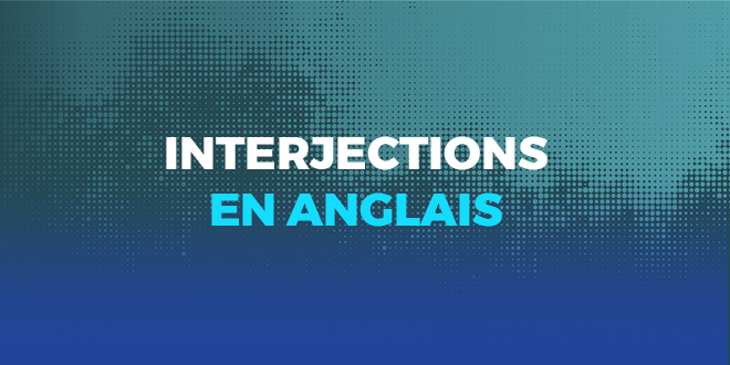 Interjections-en-anglais-abaenglish