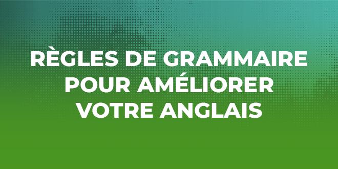 règles-de-la-grammaire-anglaise