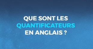 QUE_SONT_LES_QUANTIFICATEURS_EN_ANGLAIS___