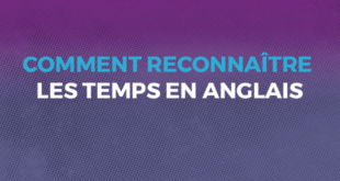 Comment_reconnaître_les_temps_en_anglais