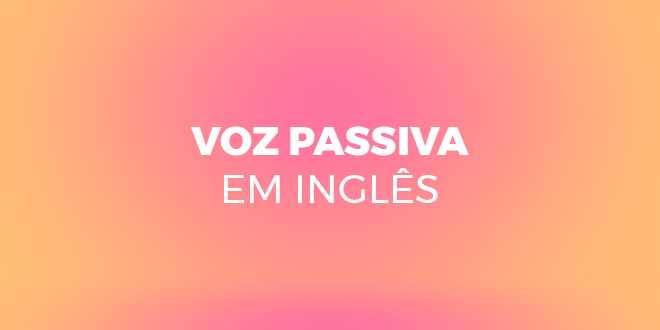 Voz-passiva-ingles