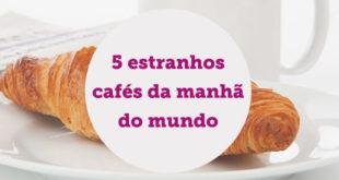 5-estranhos-cafes-da-manha-do-mundo