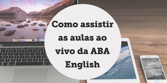 assistir-aulas-ao-vivo-aba-english