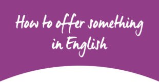How to offer something in English ABA English