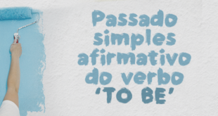Passado-simples-afirmativo-do-verbo-'to-be'-abaenglish