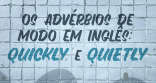 Os-advérbios-de-modo-em-inglês-quickly-e-quietly