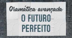 Gramática-avançada-–-O-futuro-perfeito