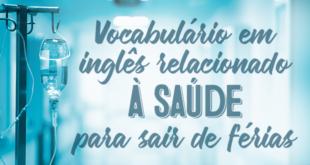 Vocabulário-em-inglês-relacionado-à-saúde-para-sair-de-férias-abaenglish