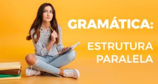 Gramática-estrutura-paralela-abaenglish