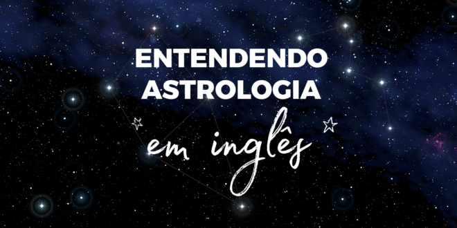 Entendendo-astrologia-abaenglish