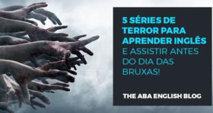 5-séries-de-terror-para-aprender-inglês-(-e-assistir-antes-do-Dia-das-Bruxas-)-abaenglish