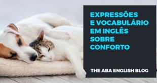 Expressões-e-vocabulário-em-inglês-sobre-conforto-abaenglish