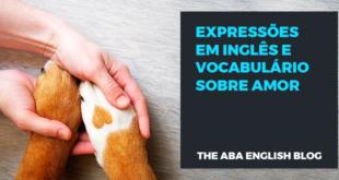Expressões-em-inglês-e-vocabulário-sobre-amor-abaenglish