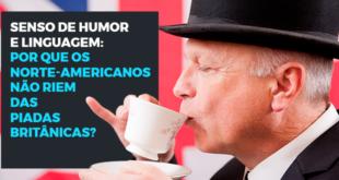 Senso-de-humor-e-linguagem-por-que-os-norte-americanos-não-riem-das-piadas-britânicas-abaenglish
