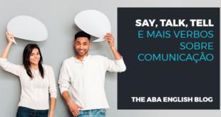 Say,-talk,-tell-e-mais-verbos-sobre-comunicação-abaenglish
