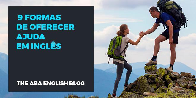 9 formas de oferecer ajuda em inglês