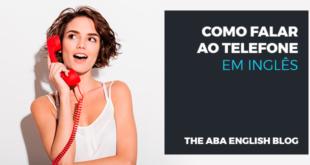 Como falar ao telefone em inglês