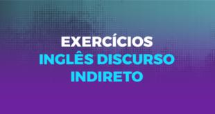 Exercícios-inglês-discurso-indireto-abaenglish