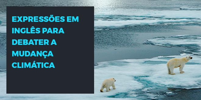Vocabulário inglês mudança climática