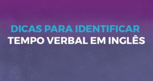 Dicas_para_identificar_tempo_verbal_em_inglês